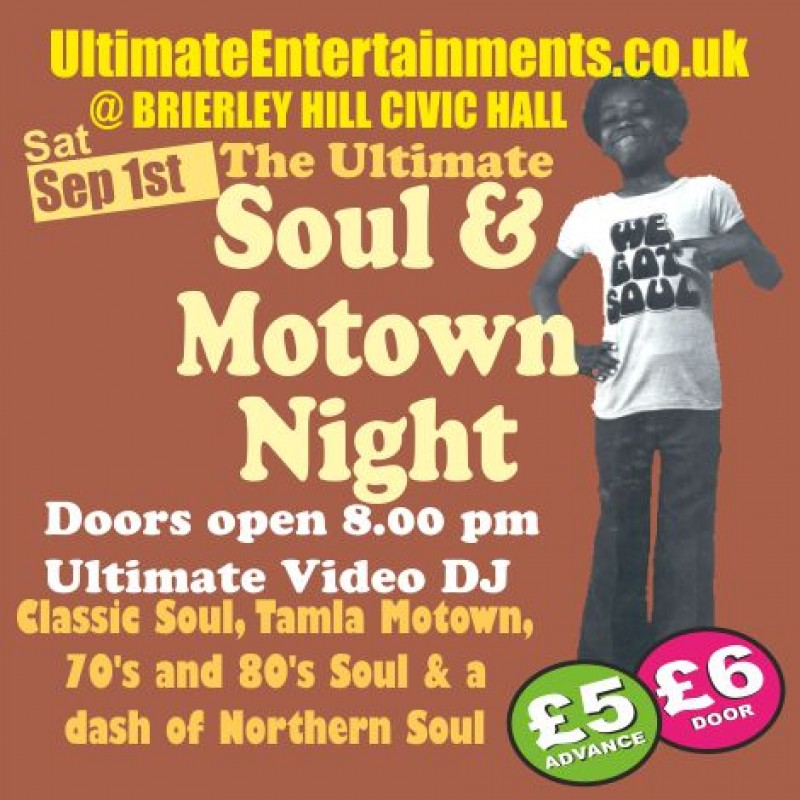 Ultimate Soul & Motown Night, Saturday 1st September 2018