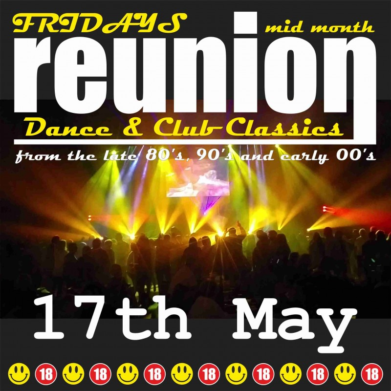 ReUnion, Back to School Disco, Friday 17th May 2019