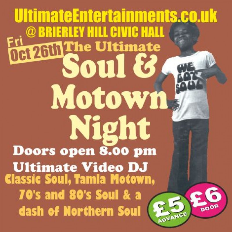 Ultimate Soul & Motown Night, Friday 26th October 2018