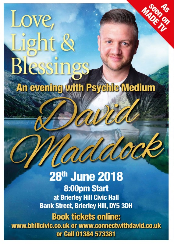 Love, Light & Blessings. A Psychic Evening with David Maddock, 28th June 2018
