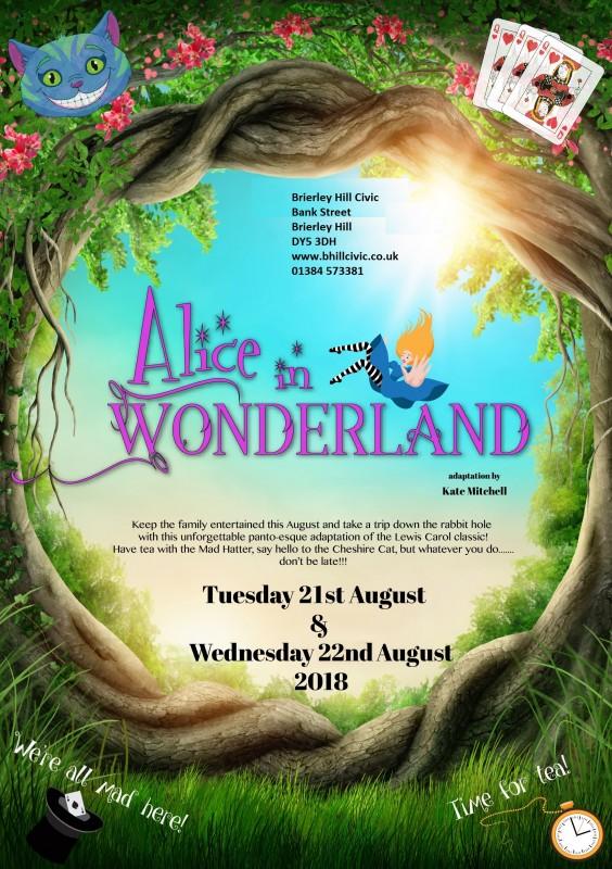 Alice In Wonderland, 21st & 22nd August 2018
