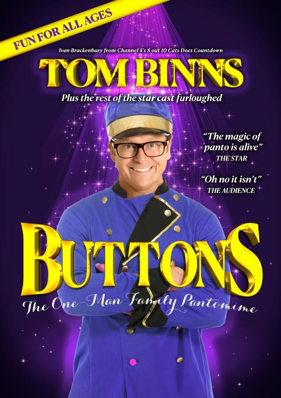 Tom Binns: Buttons - The One Man Family Pantomime, 21st-23rd December 2020