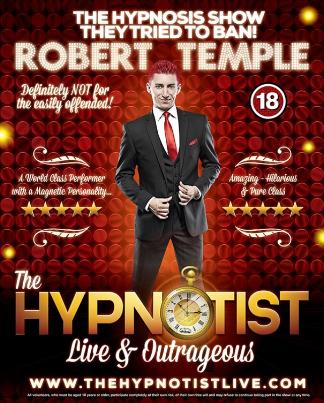 Robert Temple: The Hypnotist - LIVE & OUTRAGEOUS! 8th November 2018