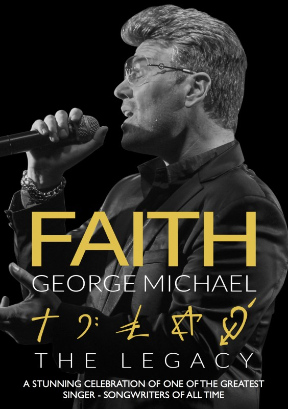 Faith, The George Michael Legacy, 21st September 2019