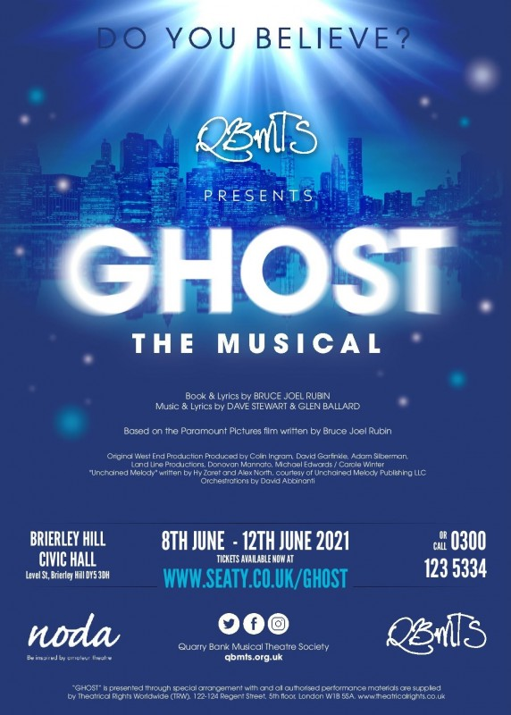 QBMTS Presents: Ghost. The Musical, 8th - 12th June 2021