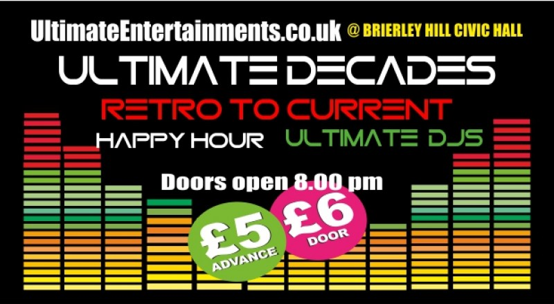 Ultimate Decades Party Night, 26th January 2018