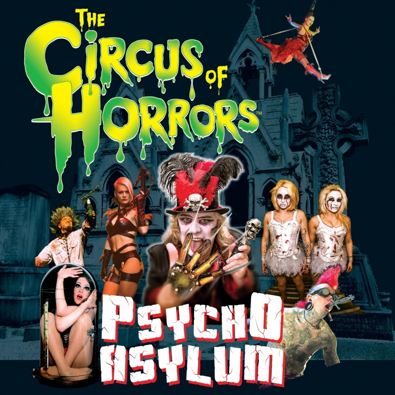 Circus Of Horrors, Psycho Asylum, 1st December 2018