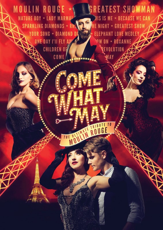 Come What May - The Ultimate Tribute To Moulin Rouge, 21st March 2020