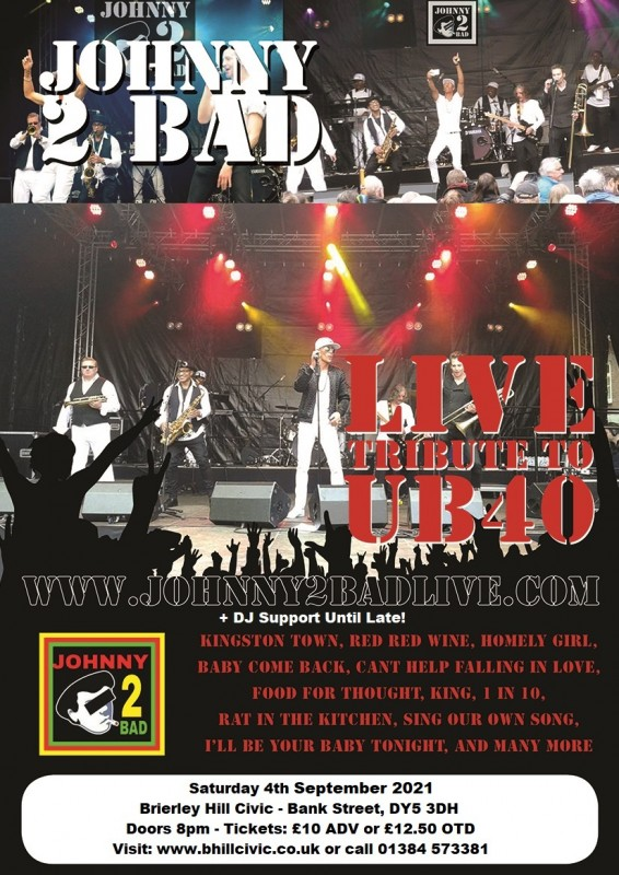 Johnny2bad (The UB40 show) + DJ Support Until Late, 4th September 2021