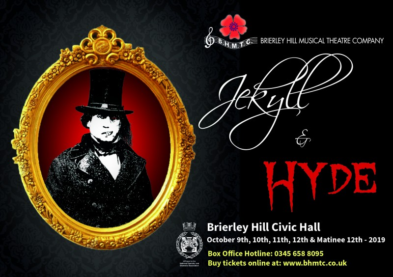 BHMTC Presents: Jekyll & Hyde - The Musical, 9th-12th October 2019