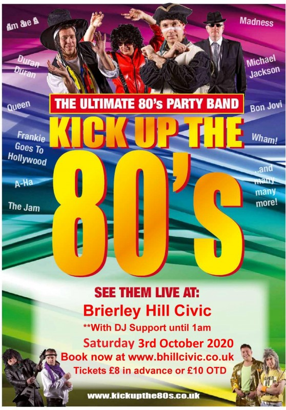 Kick Up The 80's! The Ultimate 80's Party Band. With supporting DJ until Late. 3rd October 2020