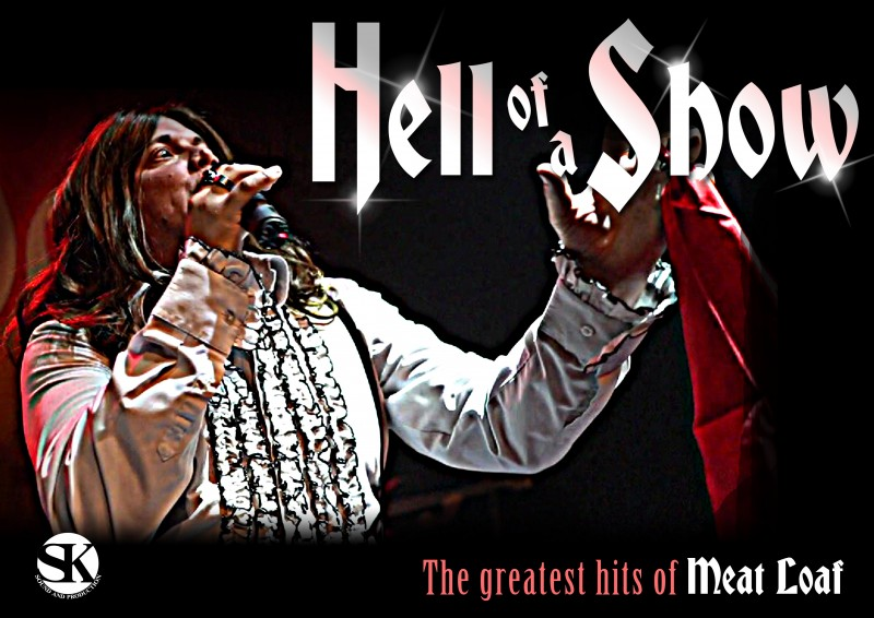 Hell Of A Show,  Meat Loaf Tribute Show, 16th September 2021