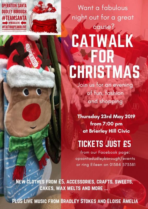 Operation Santa's Catwalk For Christmas, 23rd May 2019