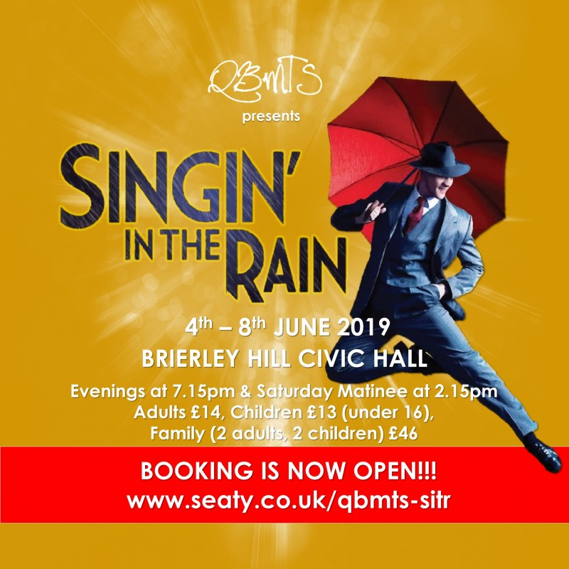QBMTS Presents: Singin' In The Rain - The Musical, 4th -8th June 2019