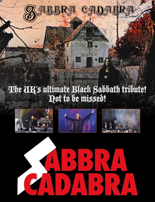 Sabbra Cadabra, 'The' Black Sabbath Tribute With Supporting Rock DJ Until Late, Friday 21st June 2019