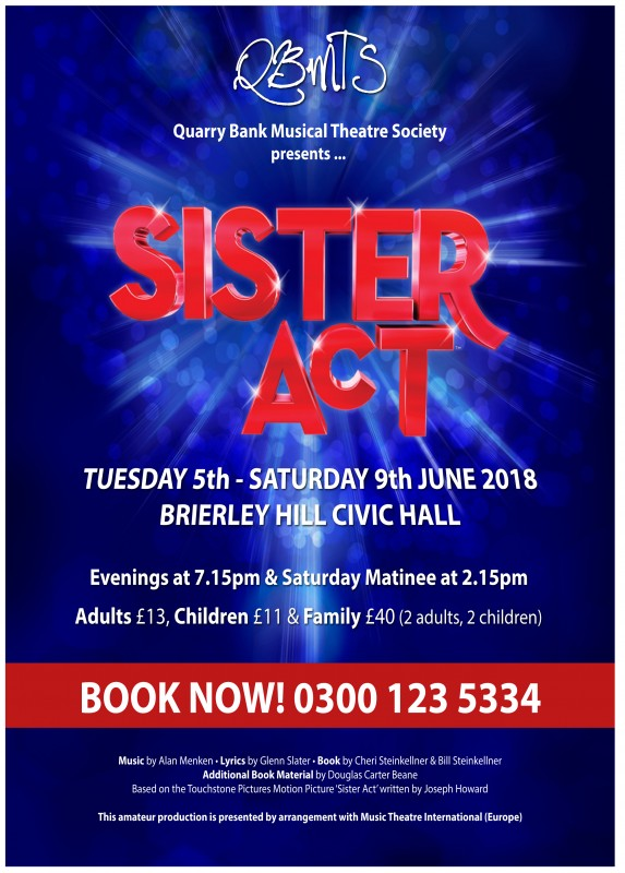 Sister Act The Musical. 5th-9th June 2018