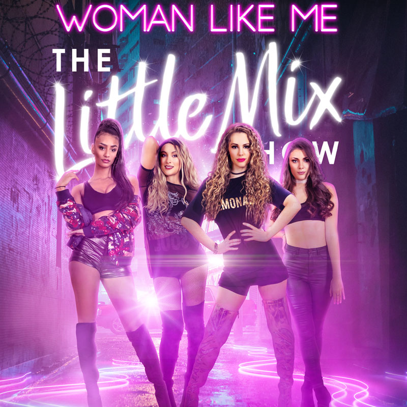 Woman Like Me, The Little Mix Show, April 19th 2022
