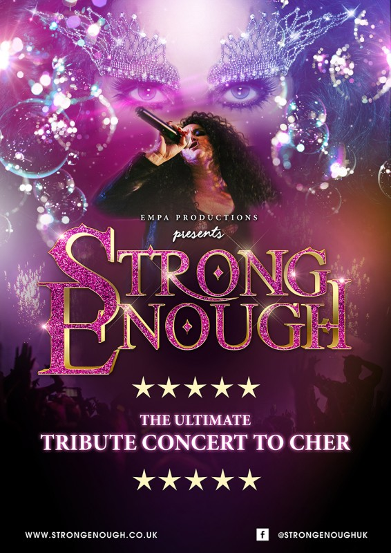 Strong Enough - The Ultimate Tribute Concert To Cher, 13th February 2020