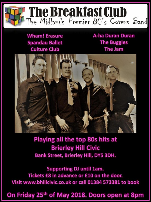 80's Night Starring The Breakfast Club Live + DJ Support Until Late, 25th May 2018