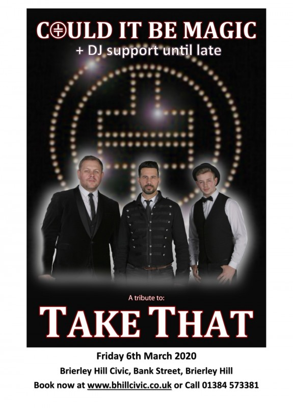 Could it be Magic, Take That Tribute + DJ Support Until Late, 29th March 2019
