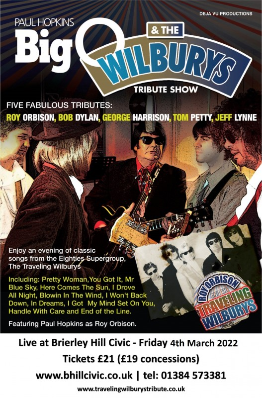 Big 'O' and The Travelling Wilburys, 4th March 2022