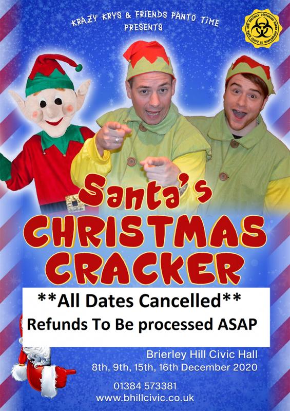 Santa's Christmas Cracker, 8th, 9th, 15th & 16th December 2020