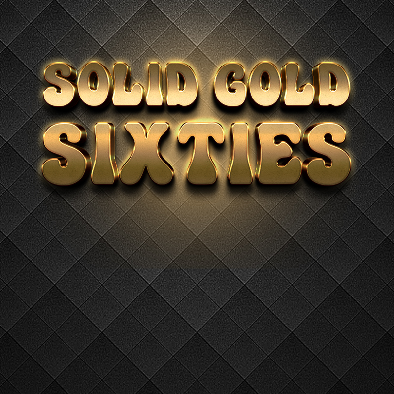 Solid Gold Sixties, 19th February 2022