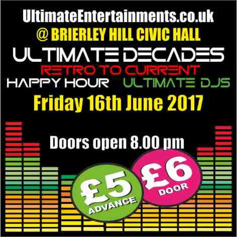 Ultimate Decades Party Night, 16th June 2017