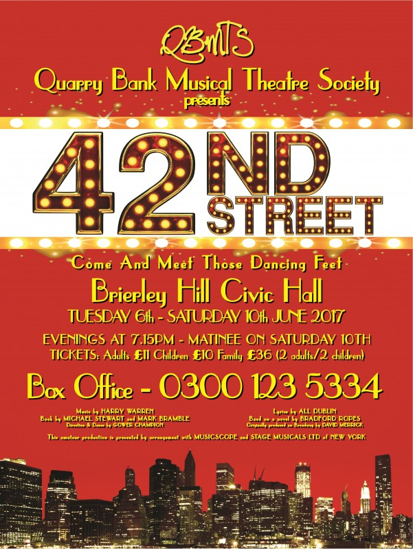 42nd Street The Musical. 6th-10th June 2017